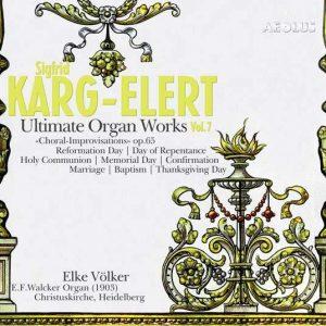 Karg-Elert, Vol. 7