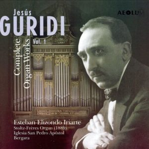 Guridi, Jesús (1886-1961) Vol. 1