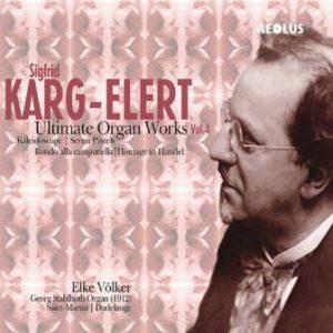 Karg-Elert, Vol. 4