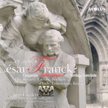 ….et après Cesar Franck?