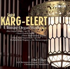 Karg-Elert, Vol. 8