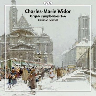 Charles Marie Widor – Symphonieën I-IV – Christian Schmitt